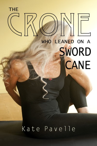 The Crone Who Leaned On A Sword Cane