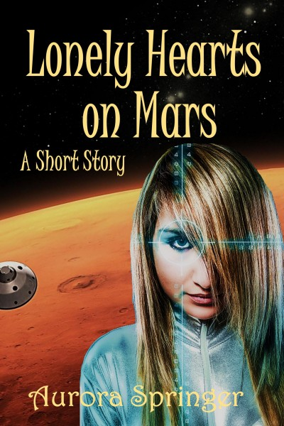 Lonely Hearts on Mars
