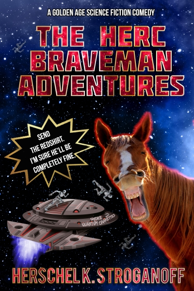 Own Worst Enemy: A Herc Braveman Adventure