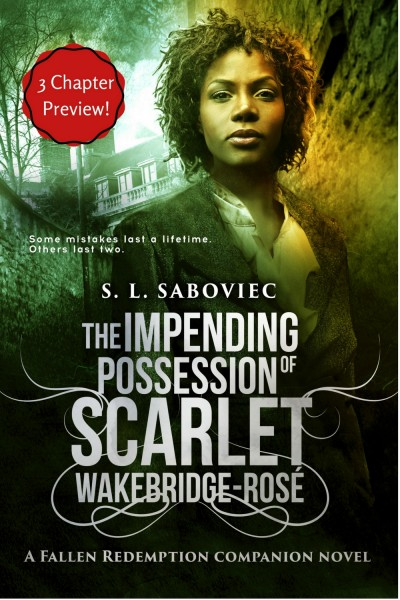 The Impending Possession of Scarlet Wakebridge-Rosé (3 Chapter Preview)