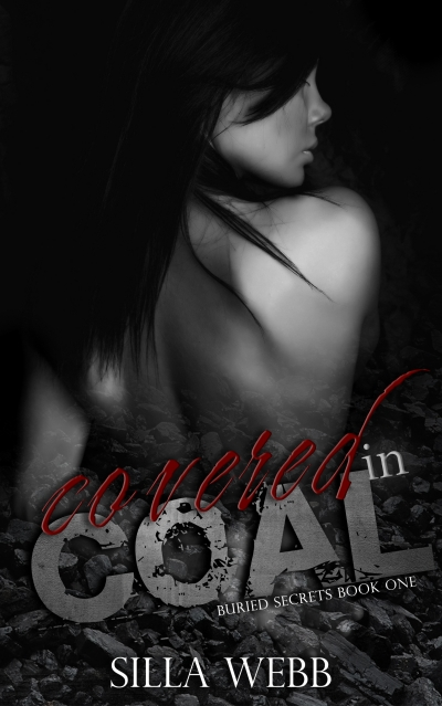 Covered in Coal (Buried Secrets #1)