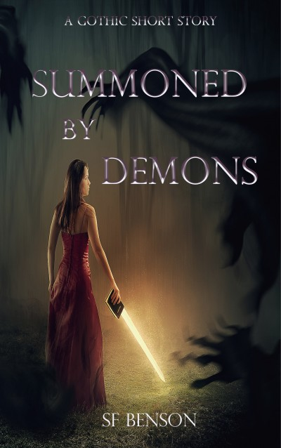 Summoned by Demons: A Gothic Short Story