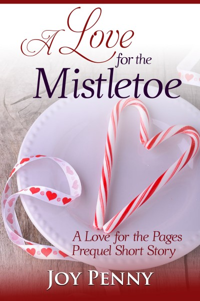 A Love for the Mistletoe (Short Story)