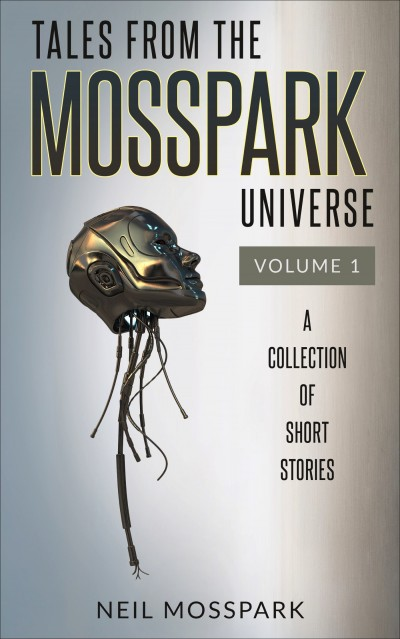 Tales from the Mosspark Universe - Volume 1