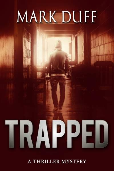 Trapped - A Thriller Mystery