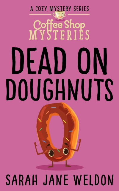 Dead on Doughnuts (Advanced Reader Copy)