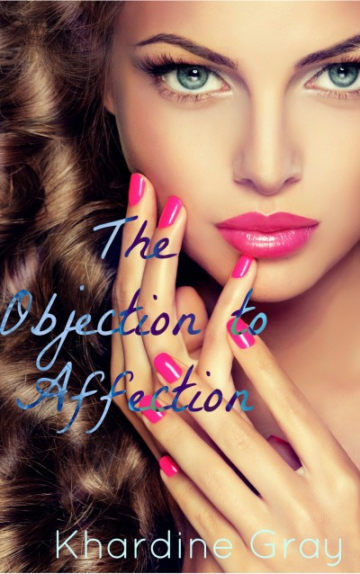 The Objection To Affection