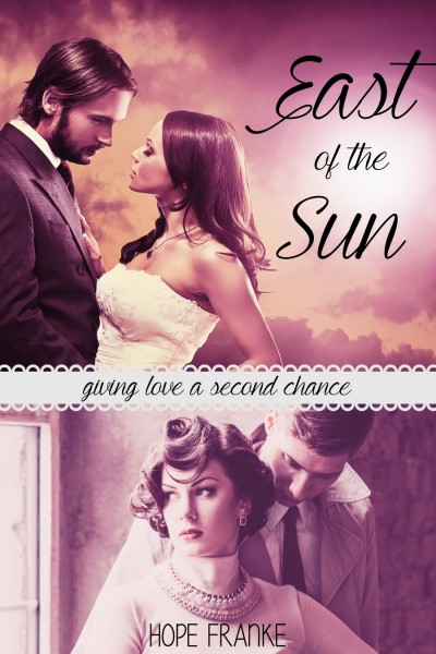 East of the Sun - an inspirational romance