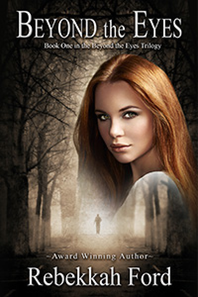 Beyond the Eyes: YA Paranormal Fantasy (Book 1)