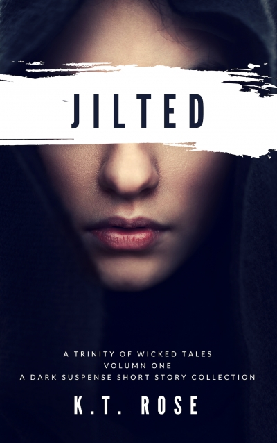 A Trinity of Wicked Tales-- Jilted