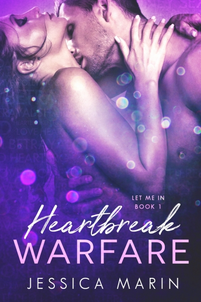 Heartbreak Warfare (Let Me In, Book 1)