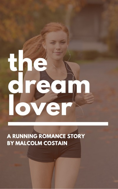 The Dream Lover: A running romance story