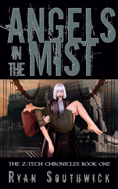 Angels in the Mist (The Z-Tech Chronicles #1)