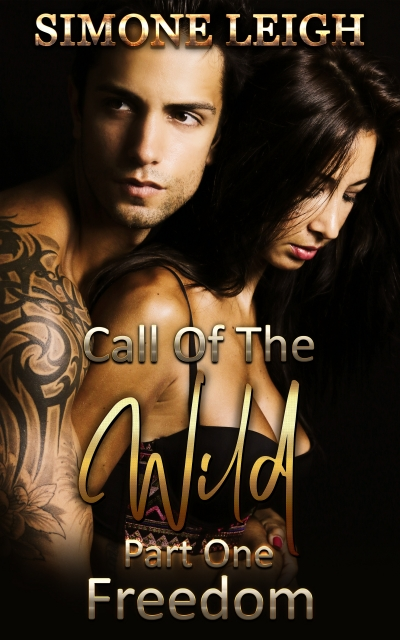 Freedom - 'Call of the Wild' Book One