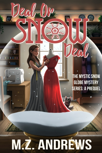 Deal or Snow Deal - The Mystic Snow Globe Mystery Series: A Prequel