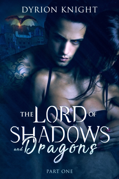 The Lord of Shadows & Dragons