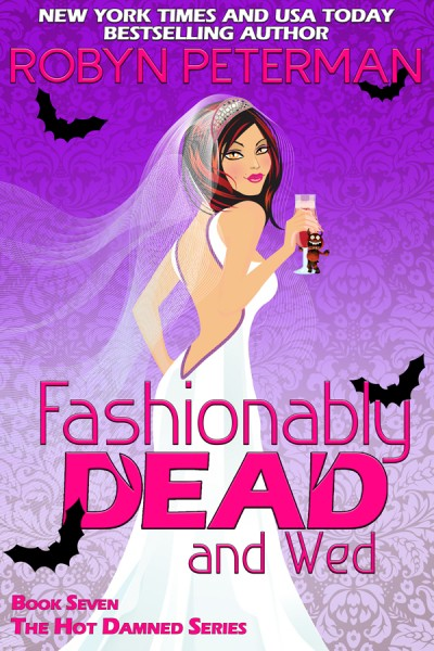 SURPRISE!!! A Ginormous SNEAK PEEK of Fashionably Dead and Wed!!!!