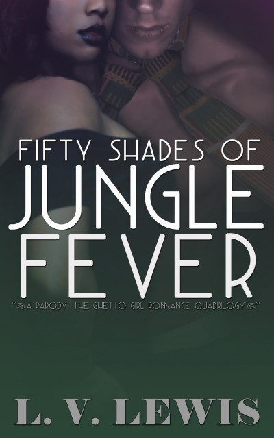 Fifty Shades of Jungle Fever (The Jungle Fever Romance Series, Book 1)