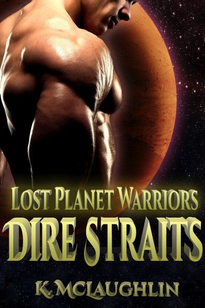 Dire Straits (A Lost Planet Warriors Short Story)