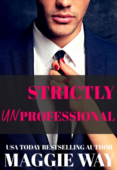 Strictly Unprofessional