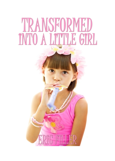 Transformed Into a Little Girl