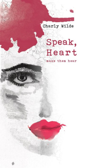 Speak, Heart - Selected poems