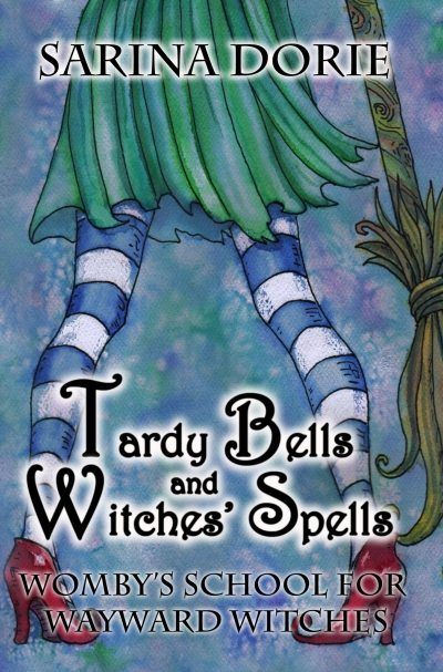 Tardy Bells and Witches' Spells PREVIEW:  Womby's School for Wayward Witches