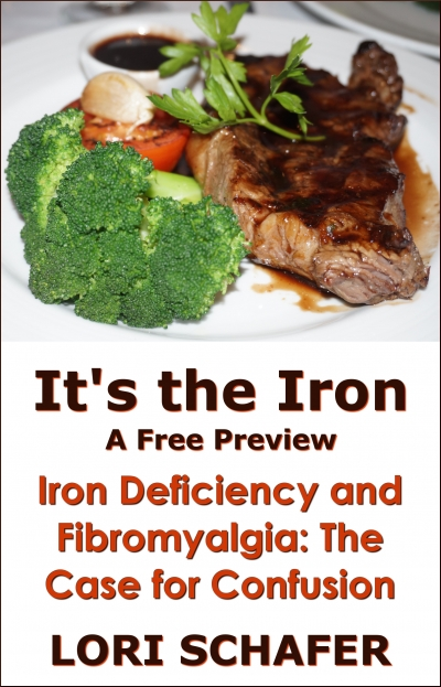 It's the Iron: Iron Deficiency and Fibromyalgia, The Case for Confusion