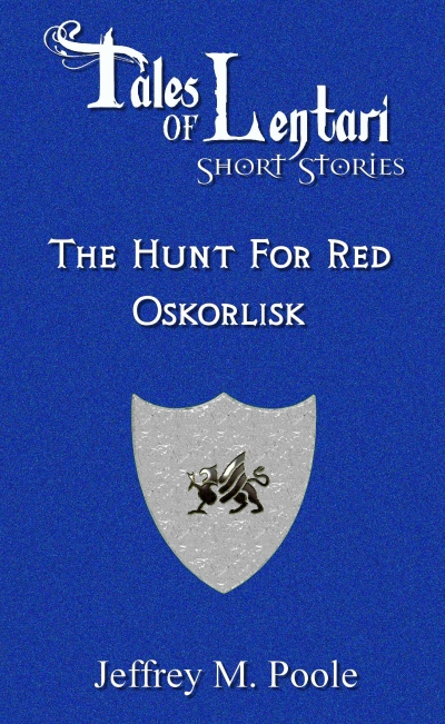 The Hunt for Red Oskorlisk
