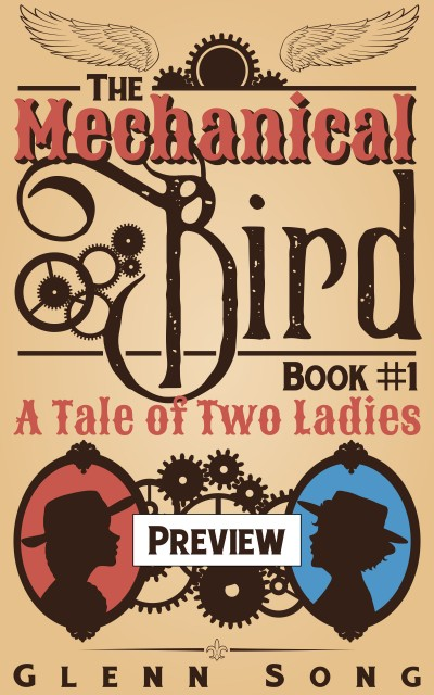 The Mechanical Bird: A Tale of Two Ladies Preview Edition