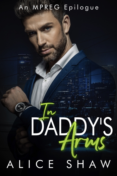 In Daddy's Arms: An Extended Epilogue
