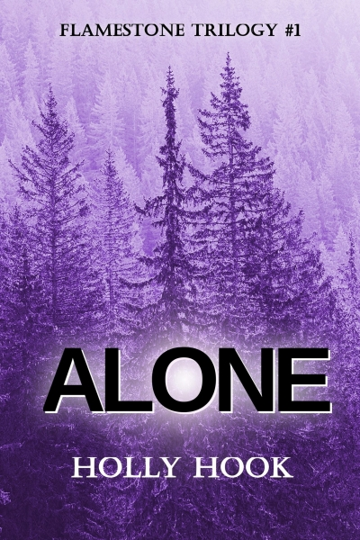 Alone (#1 Flamestone Trilogy)