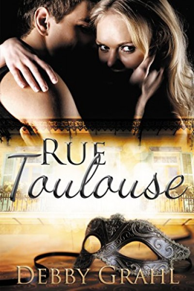 Rue Toulouse (Contemporary Romance/Romantic Suspense)
