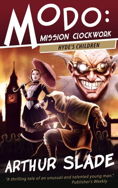 Modo: Mission Clockwork 1 Hyde's Children