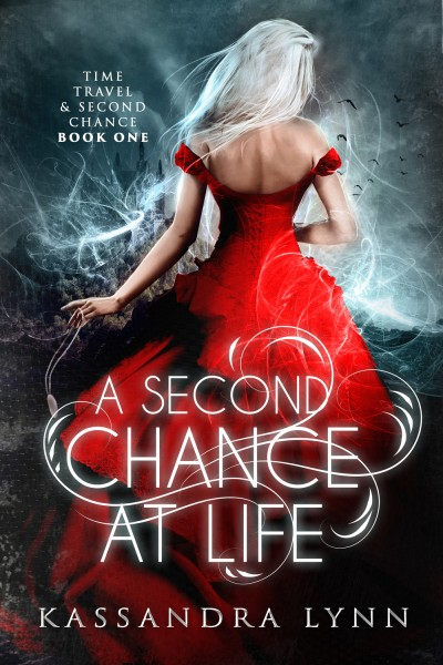 A Second Chance at Life (first two chapters)