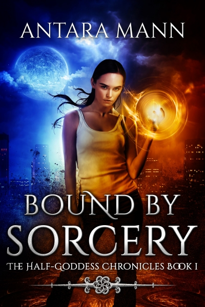 Bound by Sorcery (The Half-Goddess Chronicles) Preview Sample
