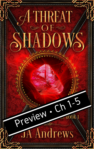 A Threat of Shadows - Preview: Chapters 1-5