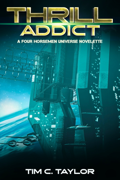 Thrill Addict (a Four Horsemen novelette)