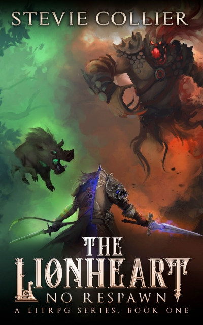 The Lionheart: A LitRPG Novel (Sample) No Respawn Book One