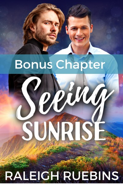 Seeing Sunrise (Bonus Chapter)