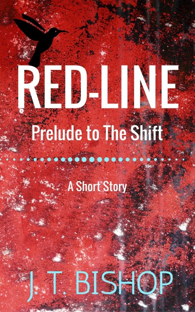 Red-Line: Prelude to The Shift (A Short Story)