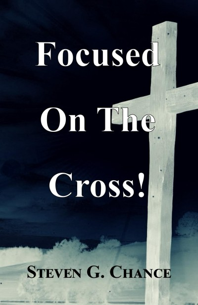 Focused on the Cross