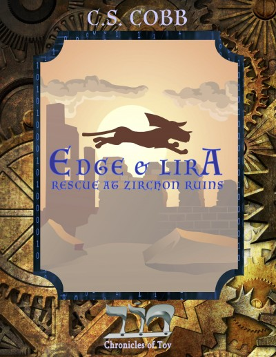 Edge & Lira: Rescue at Zirchon Ruins a Short Story Prelude in the Chronicles of Tov series
