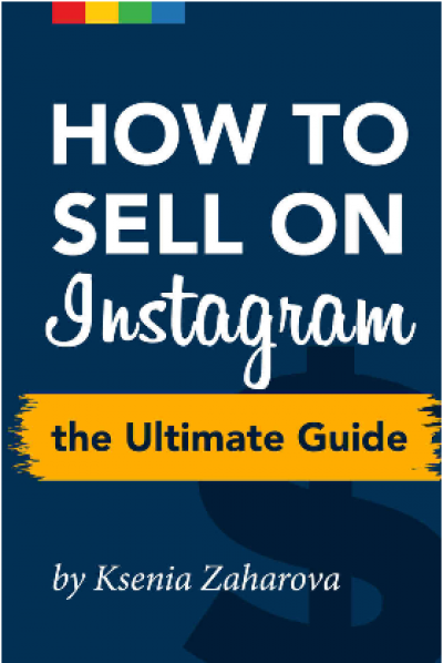 How To Sell on Instagram - The Ultimate Guide