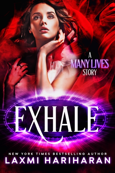 Exhale by New York Times Bestselling Author Laxmi Hariharan