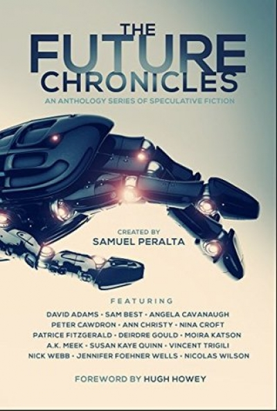 The Future Chronicles Created by Samuel Peralta