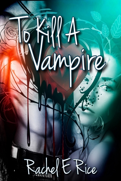 To Kill a Vampire Book 1