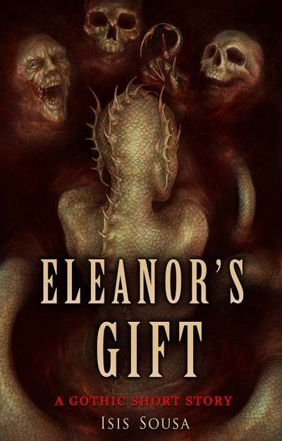 Eleanor's Gift - An illustrated Gothic short story