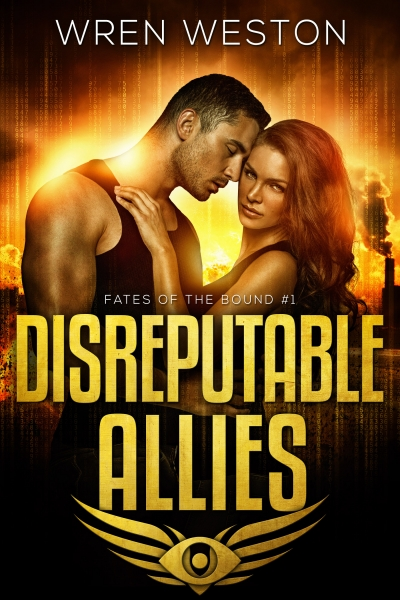 Disreputable Allies (Book #1 - Fates of the Bound)