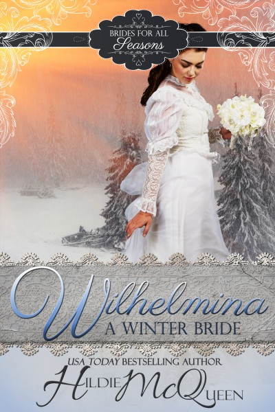 Wilhelmina, A Winter Bride